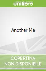 Another Me libro in lingua di Catherine MacPhail