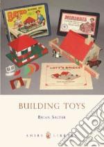 Building Toys libro in lingua di Salter Brian