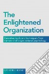 The Enlightened Organization