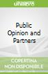 Public Opinion and Partners