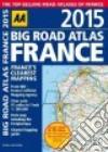AA 2015 Big Road Atlas France