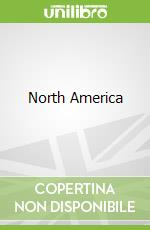 North America libro in lingua di Derek Hall