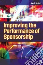 Improving the Performance of Sponsorship libro in lingua di Kolah Ardi