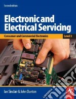 Electronic and Electrical Servicing: Level 3 libro in lingua di Ian Sinclair
