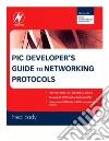 PIC Developer's Guide To Networking Protocols