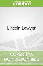 Lincoln Lawyer libro in lingua di Michael Connelly