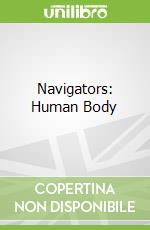 Navigators: Human Body libro in lingua di Miranda Smith