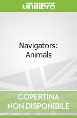 Navigators: Animals libro in lingua di Miranda Smith