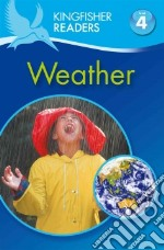 Weather libro in lingua di Ganeri Anita