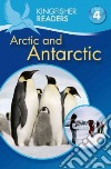 The Arctic & Antarctica