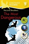 The Most Dangerous Record Breakers L5