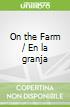 On the Farm / En la granja