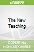 The New Teaching
