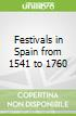 Festivals in Spain from 1541 to 1760