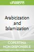 Arabicization and Islamization