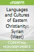 Languages and Cultures of Eastern Christianity: Syrian (West)