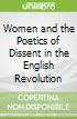 Women and the Poetics of Dissent in the English Revolution