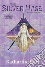 The Silver Mage libro in lingua di Kerr Katharine