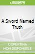 A Sword Named Truth