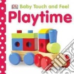 Playtime libro in lingua di Dorling Kindersley Inc. (COR)