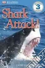 Shark Attack! libro in lingua di Dubowski Cathy East