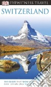 Eyewitness Travel Switzerland