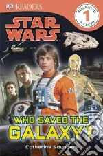 Who Saved the Galaxy? libro in lingua di Saunders Catherine