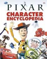 Disney Pixar Character Encyclopedia libro in lingua di Bynghall Steve, Casey Jo, Dakin Glenn, Hibbert Clare, Saunders Catherine
