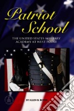Patriot School libro in lingua di Boyer Allen B.