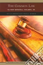 The Common Law libro in lingua di Holmes Oliver Wendell, Schweich Thomas A. (INT)