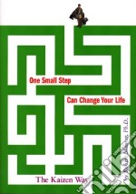 One Small Step Can Change Your Life libro in lingua di Maurer Robert Ph.D.