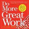 Do More Great Work libro str