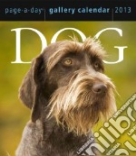 Dog Gallery 2013 Calendar libro in lingua di Workman Publishing (COR)