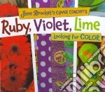 Ruby, Violet, Lime libro in lingua di Brocket Jane