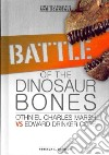 Battle of the Dinosaur Bones