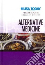 Alternative Medicine libro in lingua di Davis Catherine G.