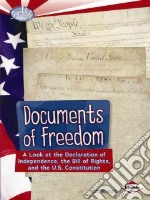 Documents of Freedom libro in lingua di Swain Gwenyth