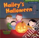 Hailey's Halloween libro in lingua di Bullard Lisa, Conger Holli (ILT)