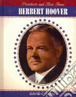 Herbert Hoover libro in lingua di King David C.