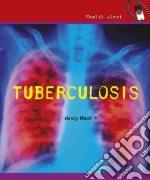 Tuberculosis libro in lingua di Wouk Henry