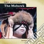The Mohawk libro in lingua di King David C.