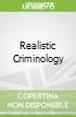 Realistic Criminology