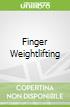 Finger Weightlifting