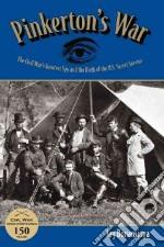 Pinkerton's War libro in lingua di Bonansinga Jay