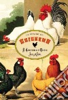 In Praise of Chickens