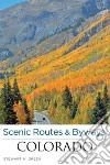 Scenic Routes & Byways Colorado