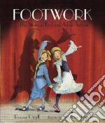Footwork libro in lingua di Orgill Roxane, Jorisch Stephane (ILT)