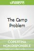 The Camp Problem
