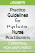 Practice Guidelines for Psychiatric Nurse Practitioners