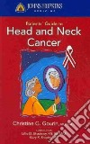 Johns Hopkins Patients' Guide to Head and Neck Cancer